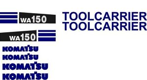 New Komatsu Wheel Loader Wa150 Decal Set With Two 2 Tool Carrier Decals