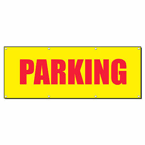 Parking Promotion Business Sign Banner 3 X 6 W 6 Grommets