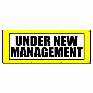 Under New Management Promotion Business Sign Banner 3 X 6 W 6 Grommets