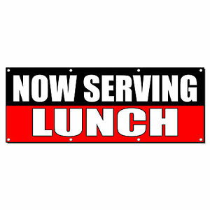 Now Serving Lunch Food Fair Promotion Sign Banner 3 X 6 W 6 Grommets