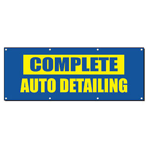 Complete Auto Detailing Business Sign Banner 4 Feet X 2 Feet w 4 Grommets