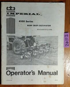 Imperial 4100 Series Row Crop Cultivator With Danish Style Tines Operator Manual