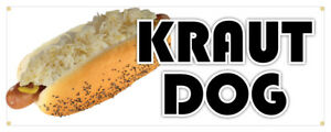 Kraut Dog Banner Sauerkraut Hot Dog Concession Stand Sign 24x72