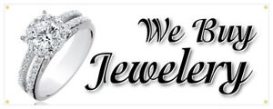 We Buy Jewelry Banner Diamonds Watches Rings Necklaces Retail Sign 24x72