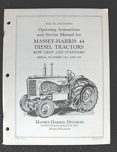 Original 1957 Massey Harris 44 Diesel Tractor Row Crop Standard Operators Manual