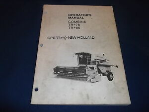 Ford New Holland Tr76 76 Tr86 86 Combine Operation Maintenance Manual Book