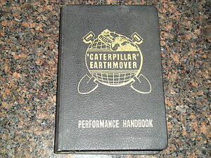 Cat Caterpillar Earthmover Performance Handbook 1st Edition Manual Book rare