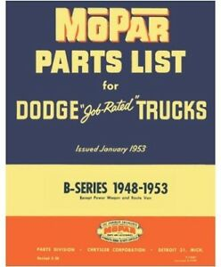 Illustrated Mopar Factory Parts Manual For 1948 1953 Dodge B series Trucks