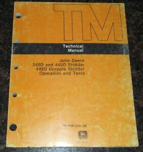 John Deere 340d 440d 448d Skidder Service Technical Op Test Manual Tm1436