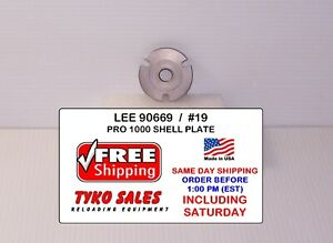 LEE 90669 * LEE PRO 1000 SHELL PLATE #19 * 9MM LUG * 40 S&W * 10MM AUTO * 90669