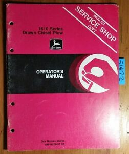 John Deere 1610 Series Drawn Chisel Plow Owner Operator Manual Om n159457 H8 78