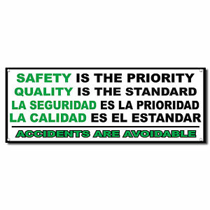 Safety Priority Quality Standard Spanish Banner Sign 3 Ft X 6 Ft W grommets