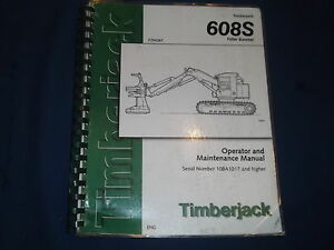 Timberjack 608s Feller Buncher Operation Maintenance Book Manual