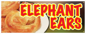 Elephant Ears Banner Snack Hot Fresh Concession Stand Sign 48x120