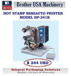 Hot Stamp Semiautomatic Printer Hp241b 110v New Ship From Usa