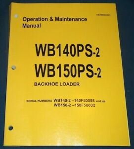 Komatsu Wb140ps 2 Wb150ps 2 Backhoe Loader Operation Maintenance Book Manual