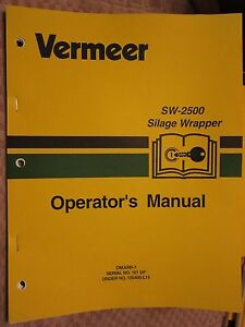 Vermeer Sw 2500 Silage Wrapper Operators Manual