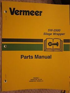 Vermeer Sw 2500 Silage Wrapper Parts Manual