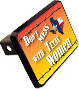 Don T Mess With Texas Women Trailer Hitch Cover Plug Funny Novelty