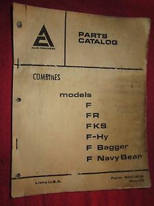 1970 Allis Chalmers Gleaner F fr fks F hy Bagger Combine Parts Catalog Manual