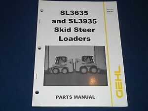 Gehl Sl3635 Sl3935 Skid Steer Loader Parts Book Manual