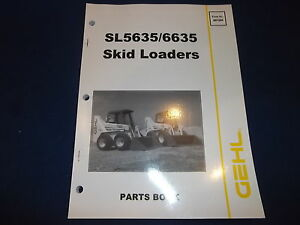 Gehl Sl5635 Sl6635 5535 6635 Skid Steer Loader Parts Book Manual