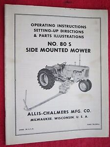 Vintage Allis Chalmers 80s Side Mounted Sickle Bar Mower Operators Parts Manual