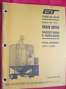 1976 Gt Tox o wik 570 serial 10001 12000 Grain Dryer Operators Parts Manual