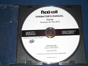 Case Flexi Coil Pd5700 Air Hoe Drill Operation Maintenance Book Manual Cd