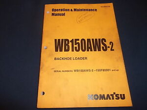 Komatsu Wb150aws 2 Backhoe Loader Operation Maintenance Book Manual