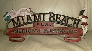 Cast Iron License Plate Frame Miami Beach Fl America s Playground Car Auto Decor