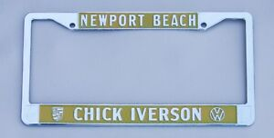 Vw Chick Iverson Dealer License Plate Frame New Newport Beach California 1956