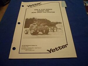 drawer 21 Yetter 4000 4100 Danish Tine Row Crop Cultivator Operators Manual
