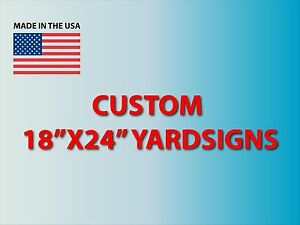10 18x24 Yard Signs Custom Full Color Stakes Free Shipping