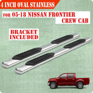 For 05 18 Nissan Frontier Crew Cab 4 Running Boards Side Step Nerf Bar S S Oval