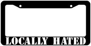 Locally Hated License Plate Frame Jdm Type R Funny Car Euro Custom Racing