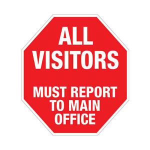 Floor Decals All Visitors Must Report To Main Office Red Anti slip Round Shape