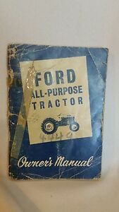 Ford 2000 4000 All purpose Tractor Owner s Manual