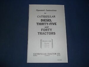 Cat Caterpillar Thirty five Forty Tractor Operation Maintenance Book Manual