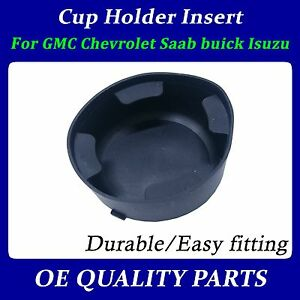 Cup Holder Insert For Traliblazer Saab Buick For Dorman 41000 88986013