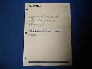 Cat Caterpillar 980g Ii Wheel Loader Operation Maintenance Book Manual Axg Awh