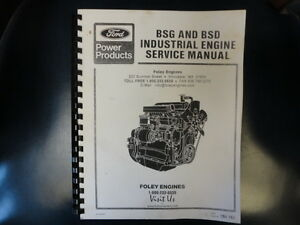 Ford Bsg And Bsd Industrial Engine Service Manual Foley Engines 194 163