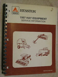 1997 Agco Hesston Hay Equipment Service Information Repair Manual