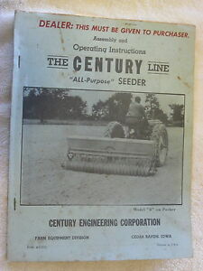 1950 s Century All Purpose Seeder Assembly operating Instructions Parts Manual