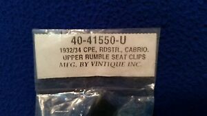 1932 1934 Ford Roadster Coupe Cabriolet Upper Rumble Seat Clips 40 41550 U