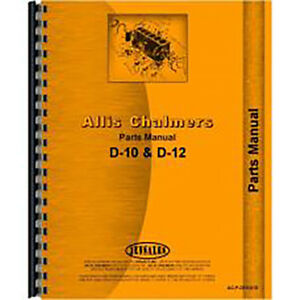 Parts Manual For Allis Chalmers D12 Tractor all Sn s