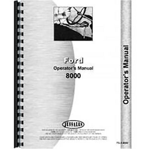 New Ford 8000 Tractor Operators Manual