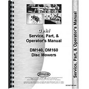 Service Part Operator Manual For Gehl Dm140 Disc Mower Conditioner