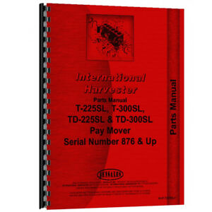 New International Harvester T 300sl Tractor Parts Manual