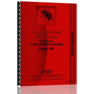 New Mccormick Deering W4 Tractor Parts Manual